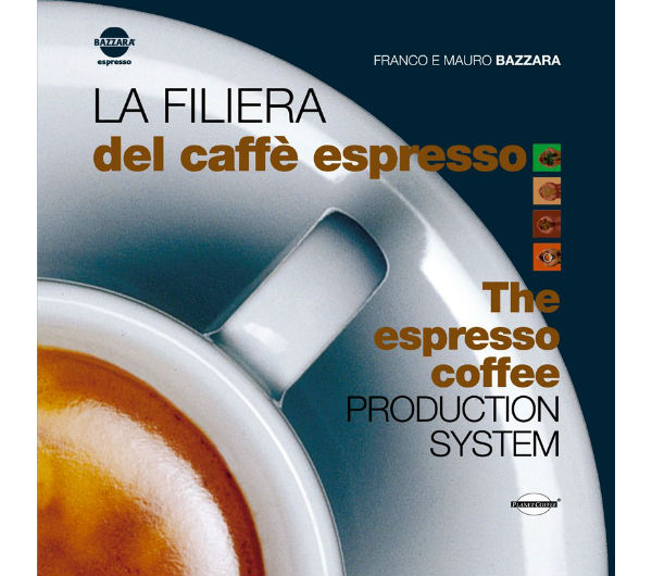 """Espresso Production System"" by Franco and Mauro Bazzara"
