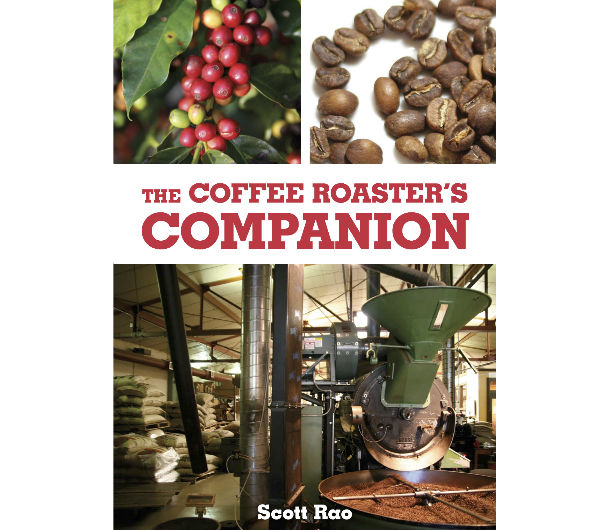"""The Coffee Roaster's Companion"" by Scott Rao"