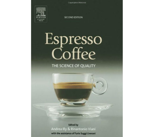 """Espresso Coffee - The Science of Quality"" by A.Illy and R.Viani"